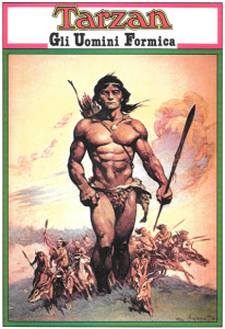 """""""Tarzan and the Ant Men,"""" ANAFI publishers, Italy Collection of Bob Lubbers Sunday pages. Frank Frazetta cover."""